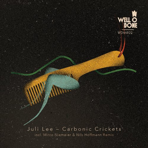 Juli Lee - Carbonic Crickets [WDM022]