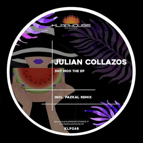 Julian Collazos – Dhy Moo The [KLP268]