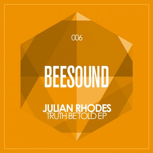 Julian Rhodes - Truth Be Told [BSND006]