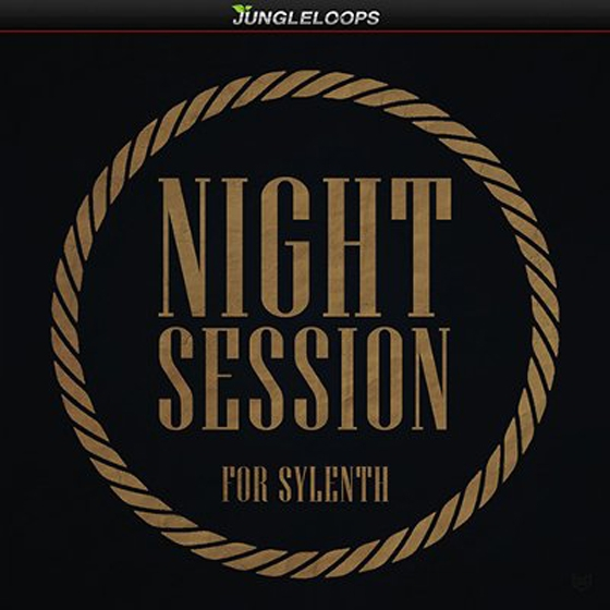Jungle Loops Night Session For SYLENTH1