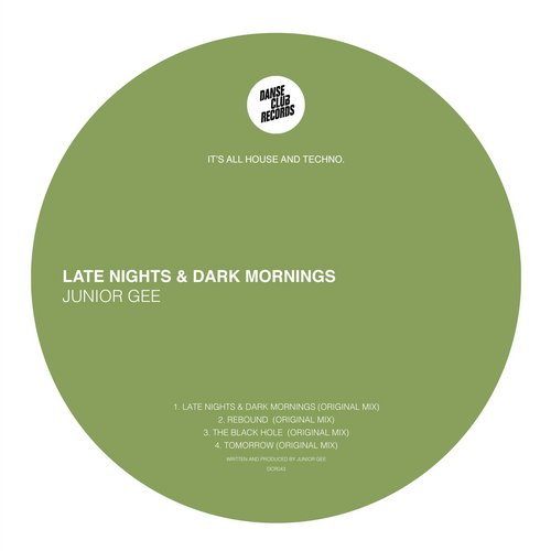Junior Gee – Late Nights & Dark Mornings EP [DCR043]
