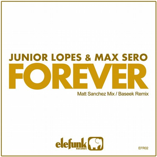 Junior Lopes, Max Sero - Forever [EFR002]