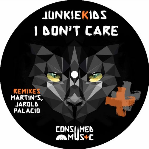 JunkieKids – I Don't Care [CSMD064]