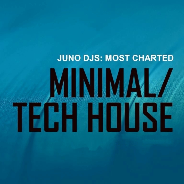 Juno DJs Most Charted Minimal Tech House Tracks July 2016
