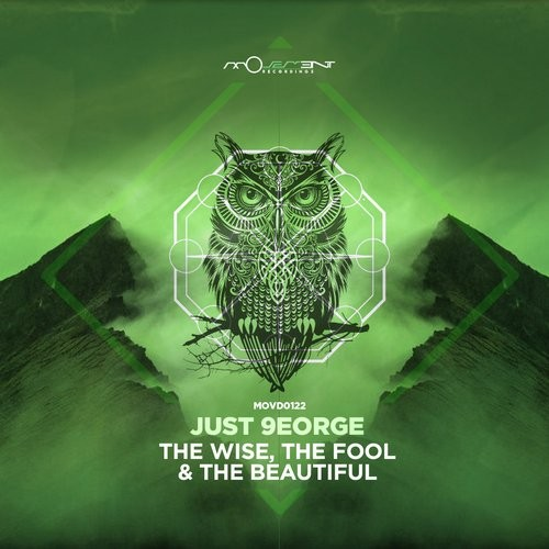 Just 9eorge - The Wise / The Fool / ...and The Beautiful [MOVD0122]