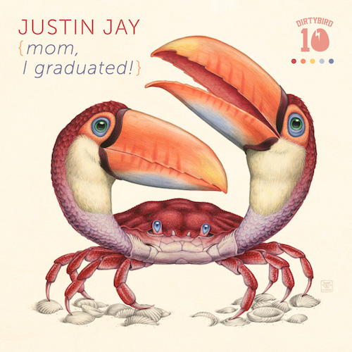 Justin Jay - Mom, I Graduated! [DB126]