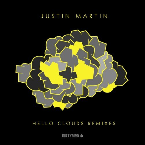 Justin Martin – Hello Clouds Remixes [DB149]
