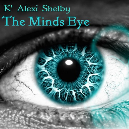 K Alexi Shelby - The Mind's Eye [TS012]