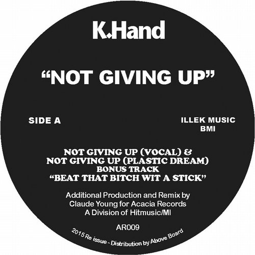 K-Hand - Not Giving Up [AR 009]