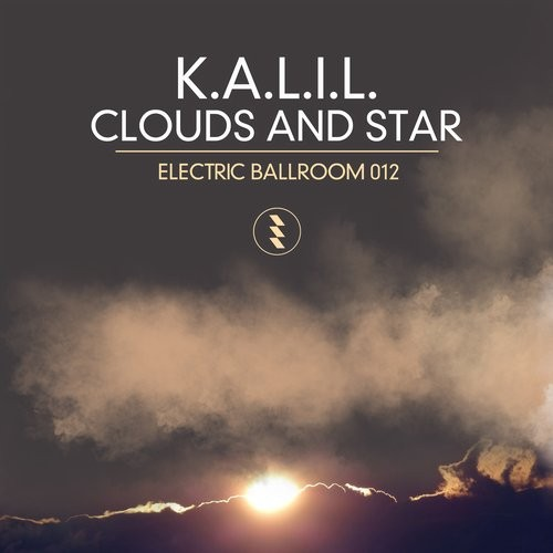 K.A.L.I.L. – Clouds And Star [EBM012]