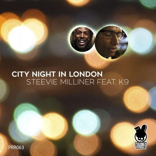 K9, Steevie Milliner - City Night In London [PRR063]