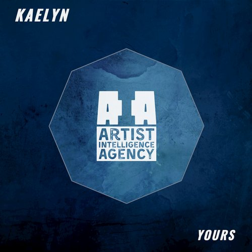 KAELYN - Yours - Single [EDM 15541]