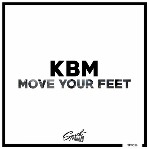 KBM - Move Your Feet [SPR038]