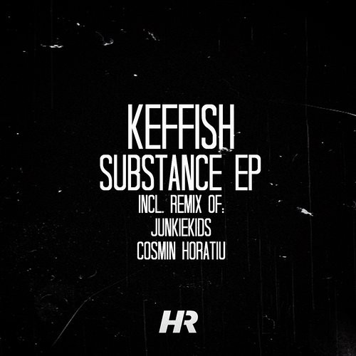 KEFFISH - Substance [HR029]