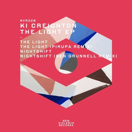 KI Creighton - The Light EP [NVR 028]