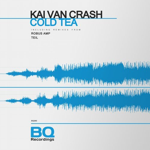 Kai Van Crash - Cold Tea [BQ263]