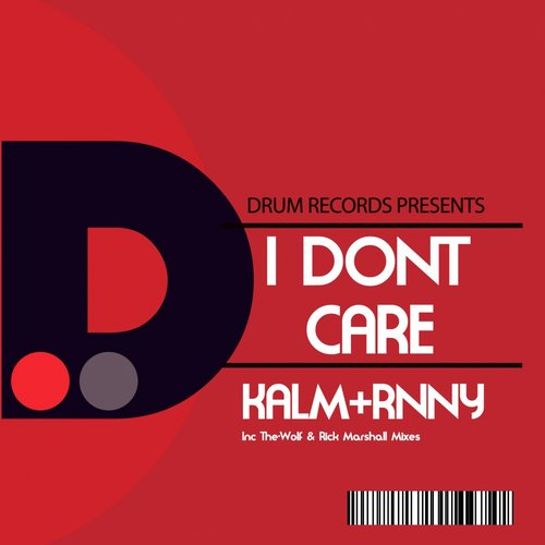 Kalm & Rnny - I Dont Care [DR 059]