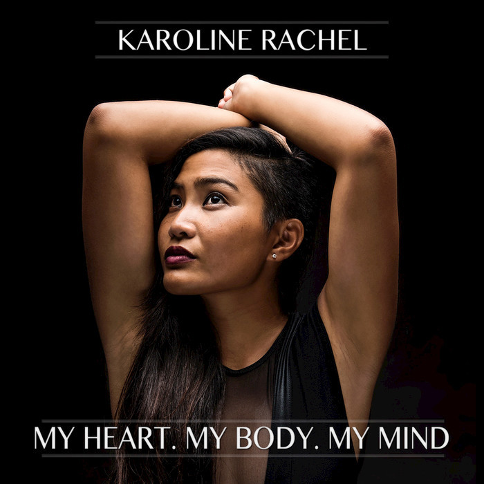 Karoline Rachel - My Heart, My Body, My Mind [21942]