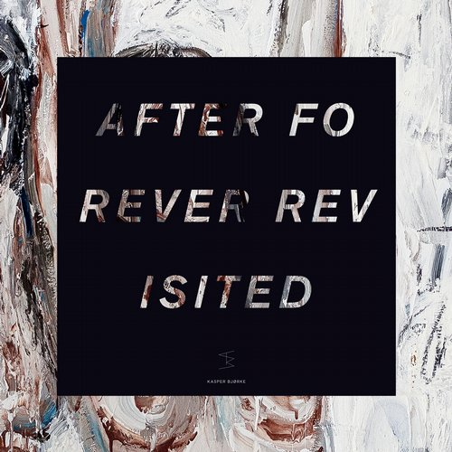 Kasper Bjorke - After Forever Revisited [HFN44]