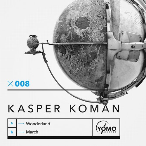 Kasper Koman - Wonderland / March [YOMO008]