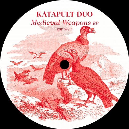 Katapult Duo - Medieval Weapons EP [RSP0925]