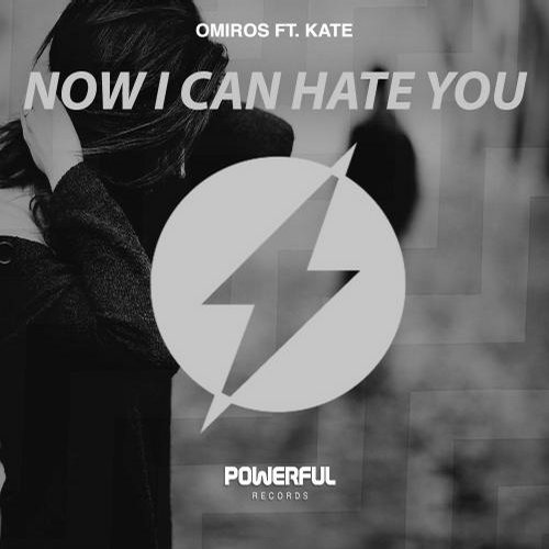 Kate, Omiros - Now I Can Hate You [811868 793863]