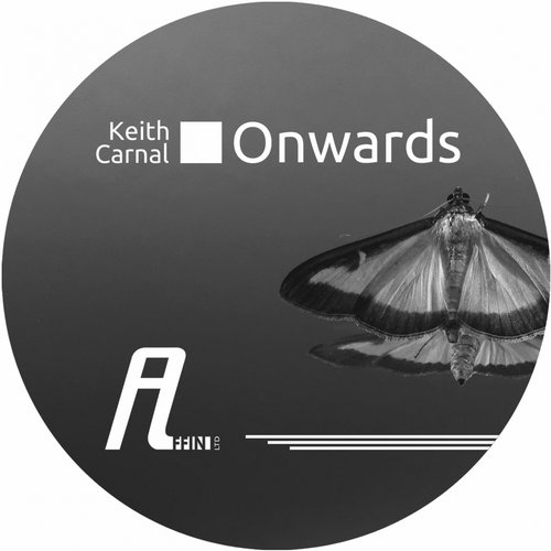Keith Carnal – Onwards [AFFIN028LTD]