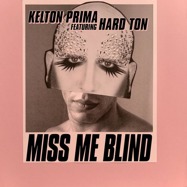 Kelton Prima, Hard Ton - MISS ME BLIND FEATURING HARD TON [NANG197]