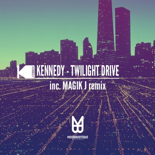 Kennedy – Twilight Drive [MOON068]