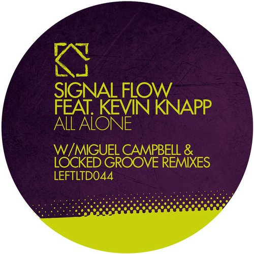 Kevin Knapp, Signal Flow - All Alone [LEFTLTD 044]