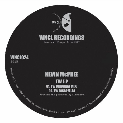 Kevin McPhee - TW EP [WNCL 024]