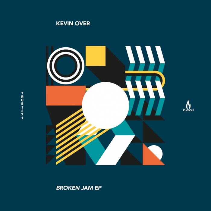 Kevin Over – Broken Jam [TRUE1271]
