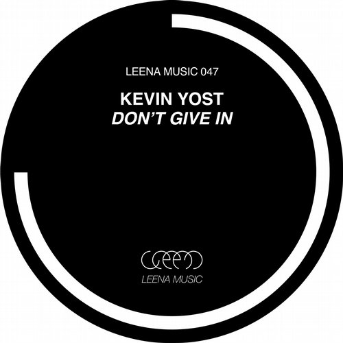 Kevin Yost - Don't Give In [Leena047]