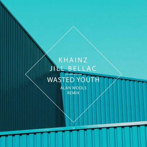 Khainz, Jill Bellac - Wasted Youth [URN026]