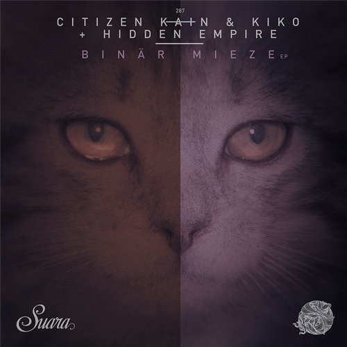 Kiko, Citizen Kain, Hidden Empire – Binär Mieze EP [SUARA287]