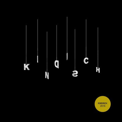 Kindisch Presents – Kindisch 2016 [KDDA017]