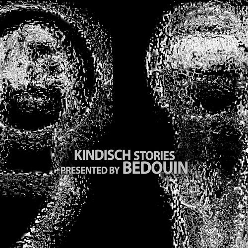 Kindisch Stories Presented by Bedouin [KDDA015]