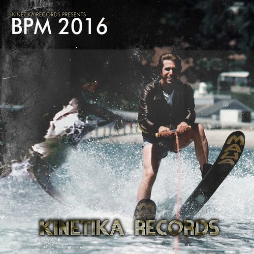 Va kinetika records presents bpm 2016 kinetika121 for House music bpm