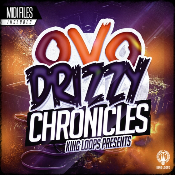 King Loops Drizzy Chronicles OVO Edition WAV MiDi