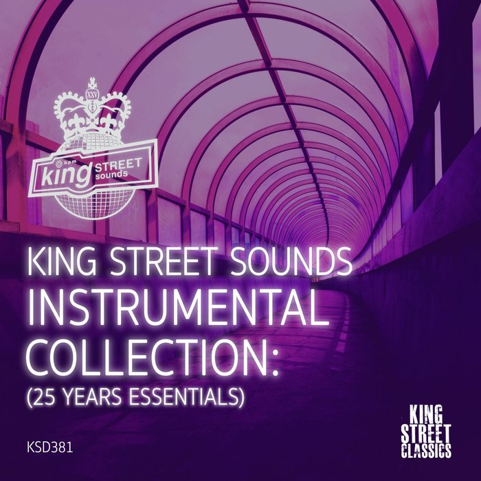 VA - King Street Sounds Instrumental Collection (25 Years Essentials) [KSD381]