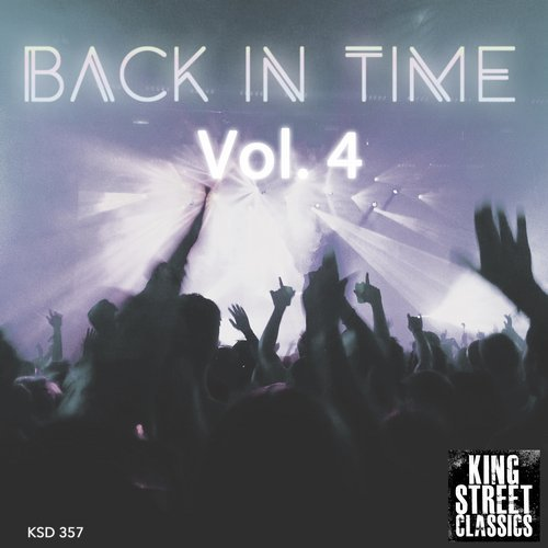 VA - King Street Sounds Presents Back in Time, Vol. 4 [KSD357]