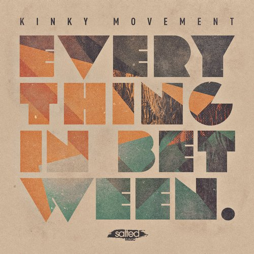 Kinky Movement - Everyting In Between [SLT093]