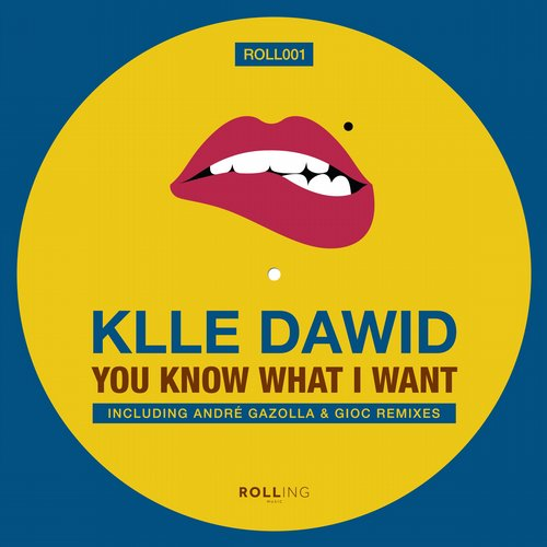 Klle Dawid - You Know What I Want [ROLL 001]