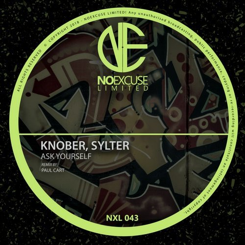 Knober, Sylter - Ask Yourself [NXL043]