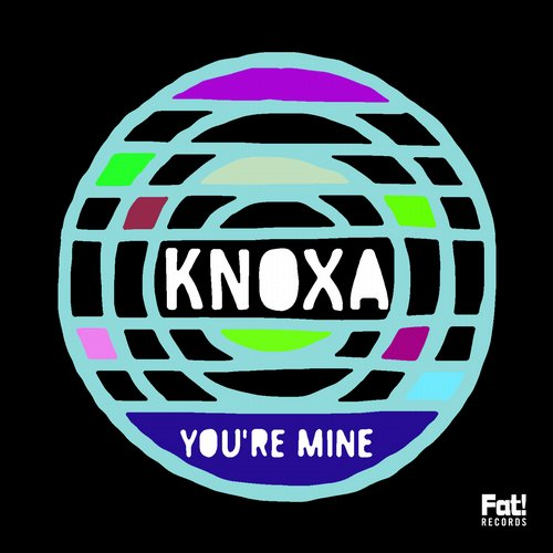 Knoxa - You're Mine [CTFAT 148]