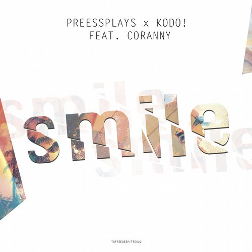 Kodo!, PressPlays - Smile - Single [TFD022]