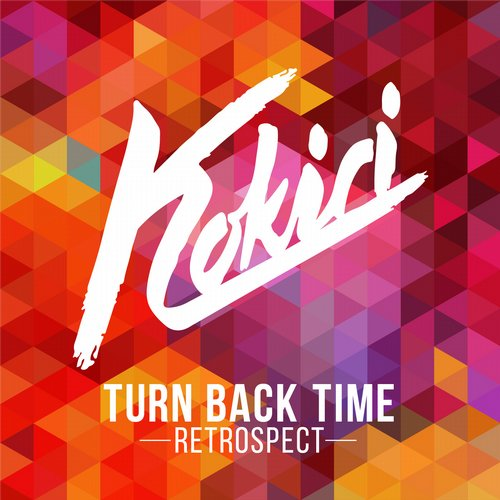 Kokiri - Turn Back Time (Retrospect) [LOVE01302Z]