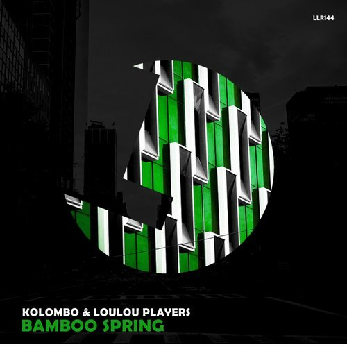 Kolombo & LouLou Players – Bamboo Spring [LLR144]