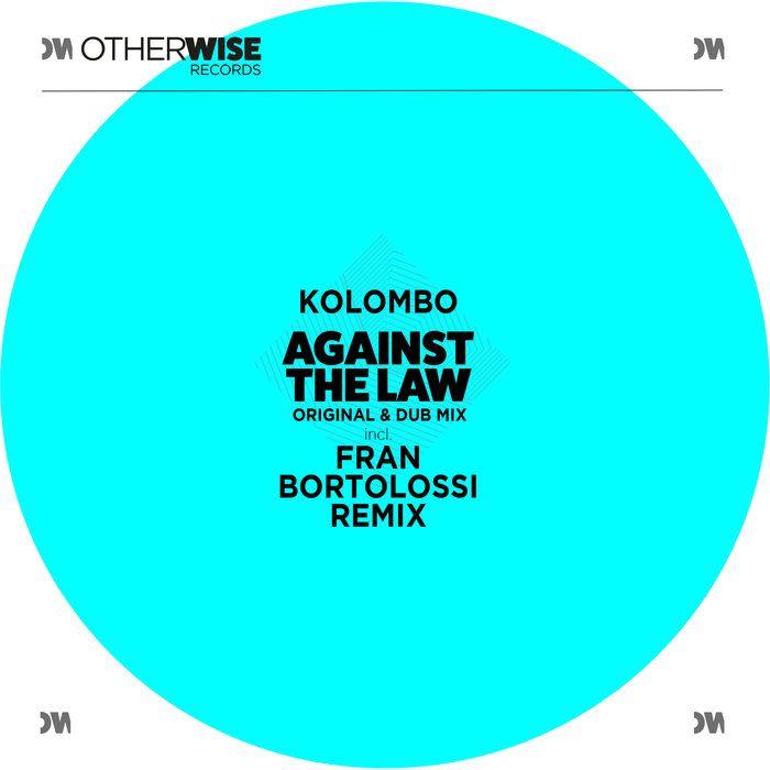 Kolombo - Against The Law [OWR003]