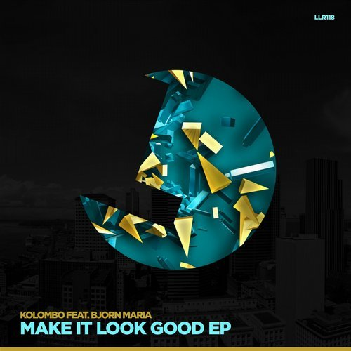 Kolombo, Bjorn Maria - Make It Look Good [LLR 118]